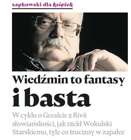 Andrzej Sapkowski dla magazynu Książki