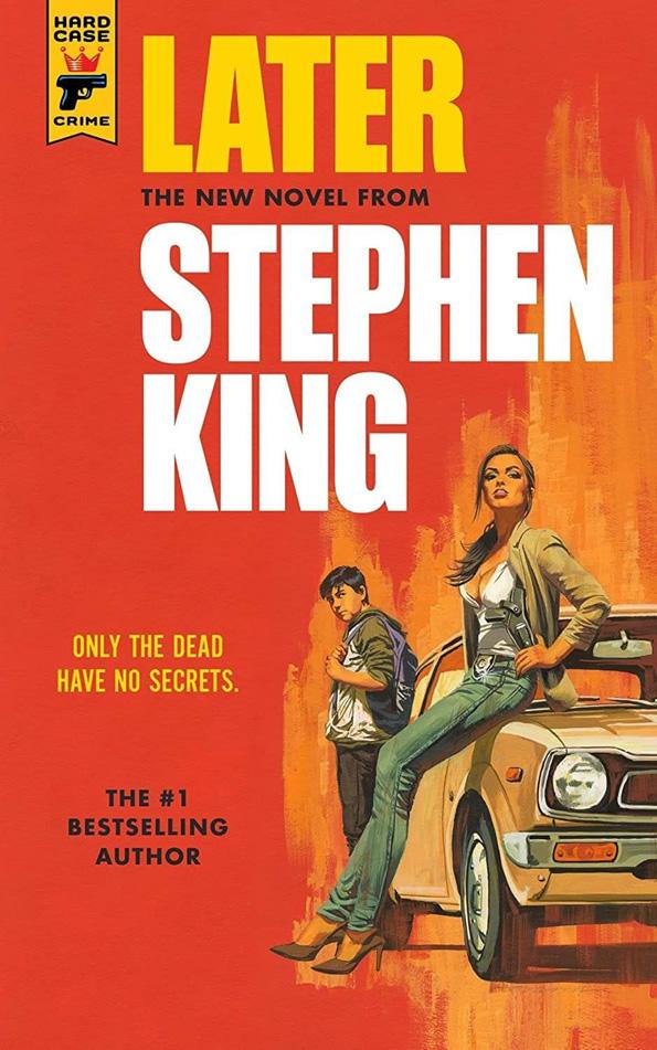 Okładka nowej powieści Stephena Kinga pt. Later