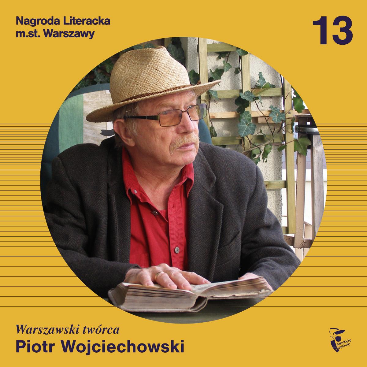 Laureat Nagrody Literackiej m.st. Warszawy Piotr Wojciechowski