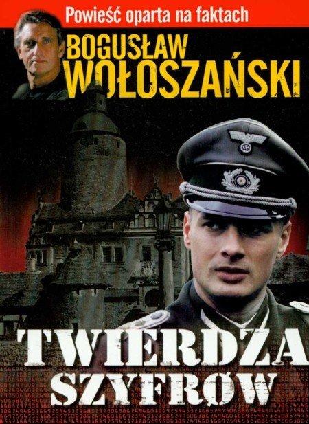 Twierdza szyfrów Bogusław Wołoszański