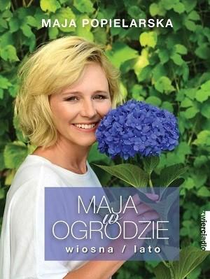 Maja Popielarska - Maja w ogrodzie