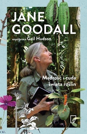 Jane Goodall - Mądrość i cuda świata roślin